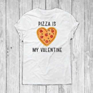 Pizza Is My Valentine svg file 324x324 - Valentine SVG DXF PNG