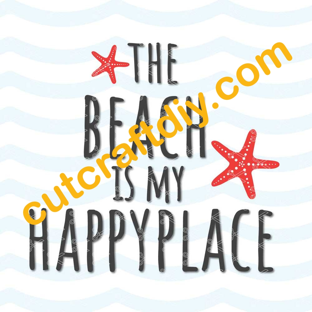 The Beach Is My Happy Place Svg Png Dxf Cut Files