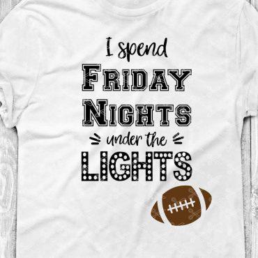 Friday Nights Under the Lights Svg