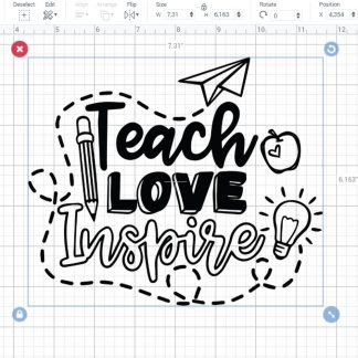 Teach love inspire SVG File