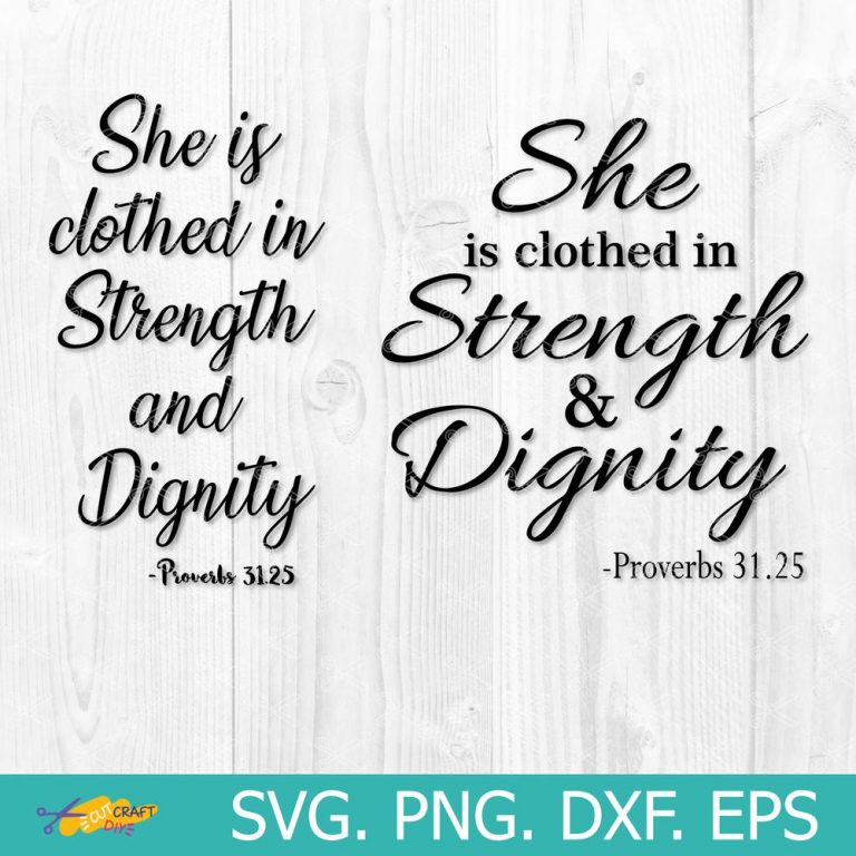 She is clothed in strength and dignity SVG