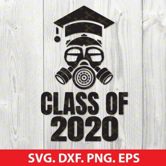 Class Of 2020 Quarantine Seniors Gas Mask Svg Eps Png Dxf File