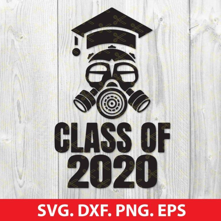 Class of 2020 Quarantine Seniors Gas Mask SVG Cut File