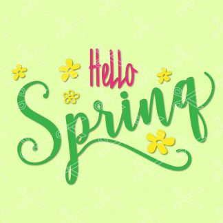 Hello Spring SVG Cut File