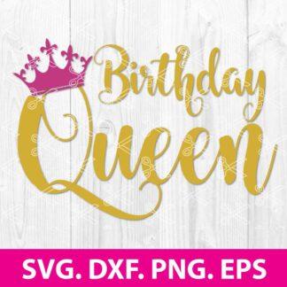 Birthday Queen SVG