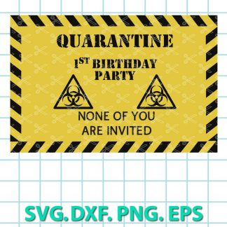QUARANTINE Birthday SVG