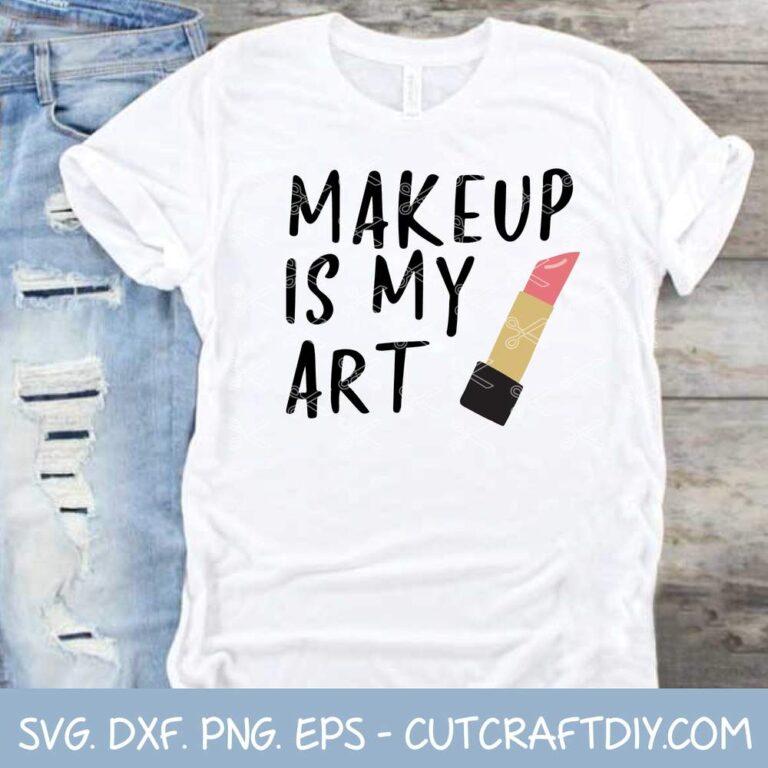Makeup is My Art SVG
