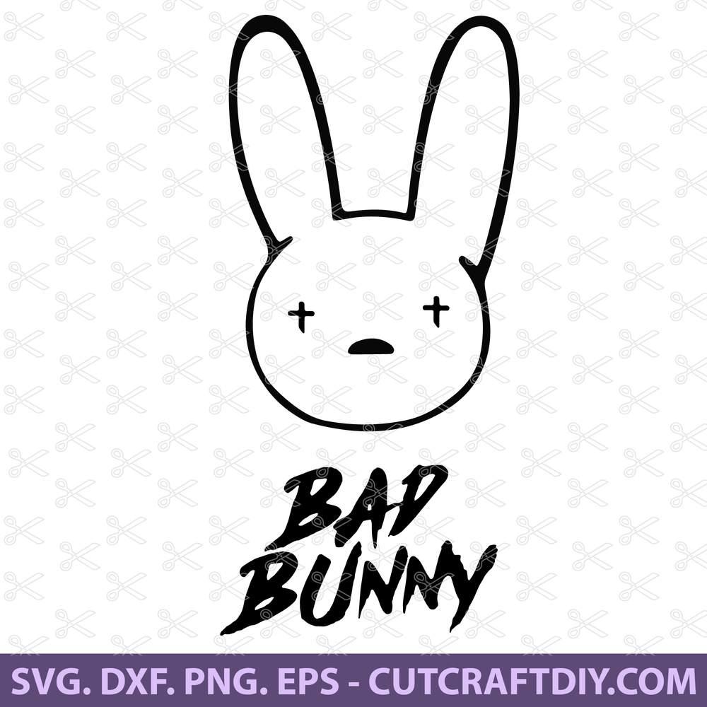 Bad Bunny Svg Png Dxf Eps Cut Files El Conejo Malo Svg