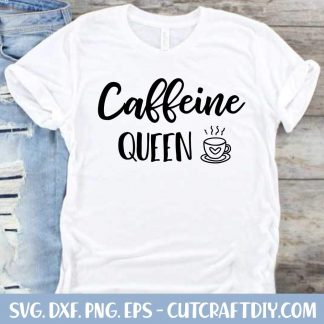 Caffeine Queen SVG