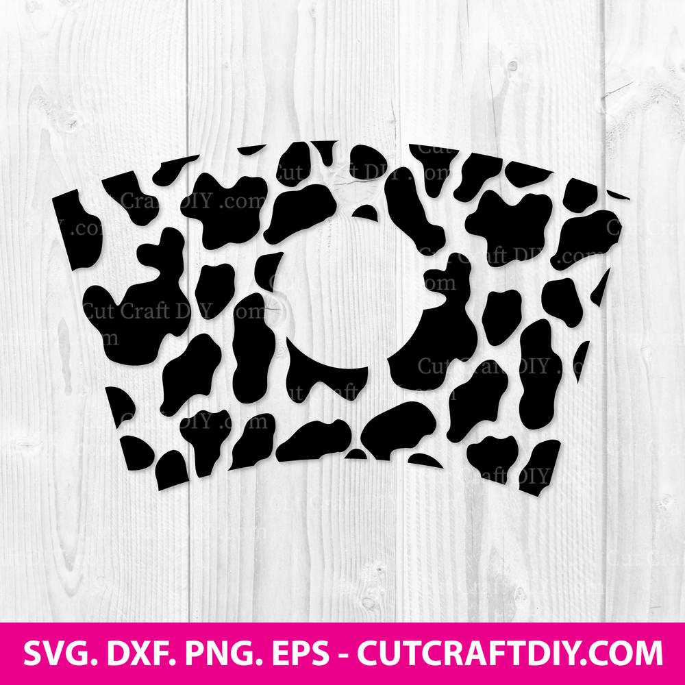 Cow Print Full Wrap For Starbucks Cold Cup Svg Dxf Png Cut Files