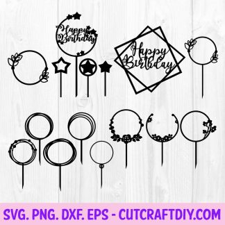 Birthday Cake Topper SVG Cut File