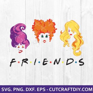 Friends Sanderson Sisters SVG