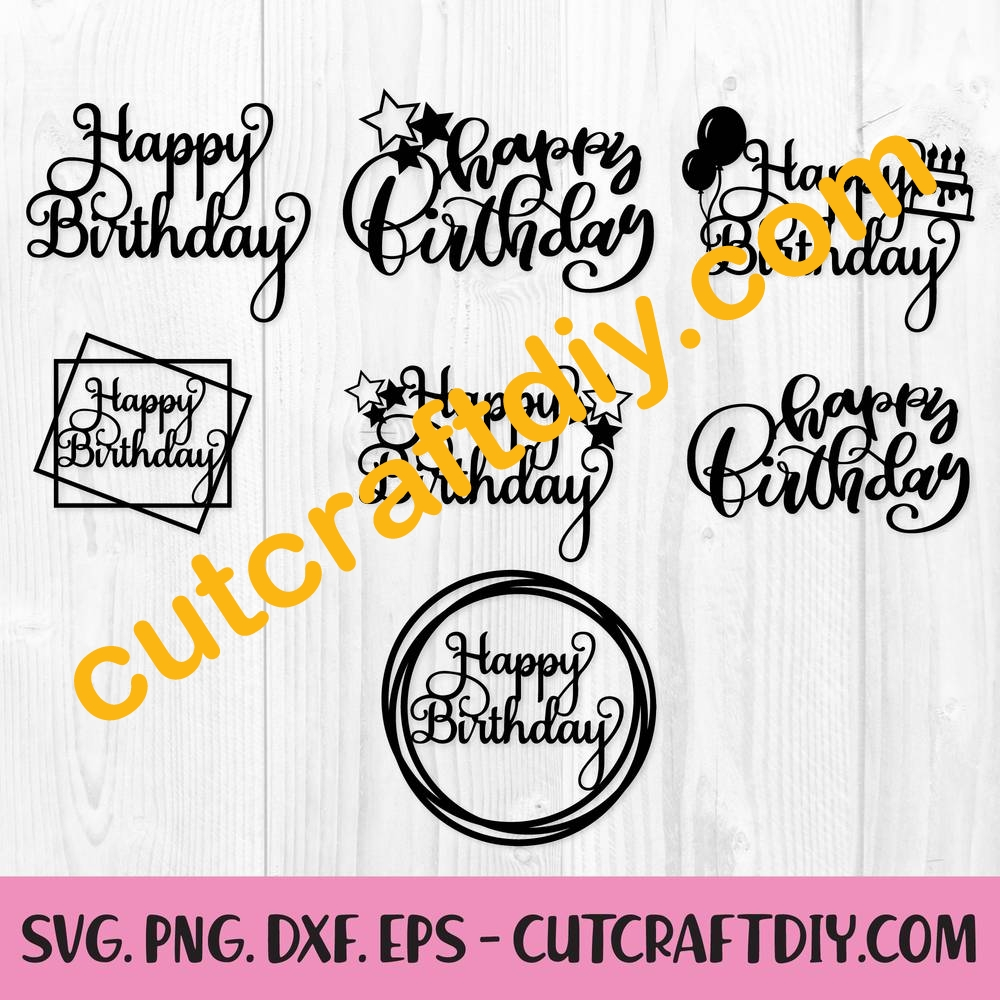 Happy Birthday Svg Dxf Png Cut Files Birthday Cake Topper Clipart