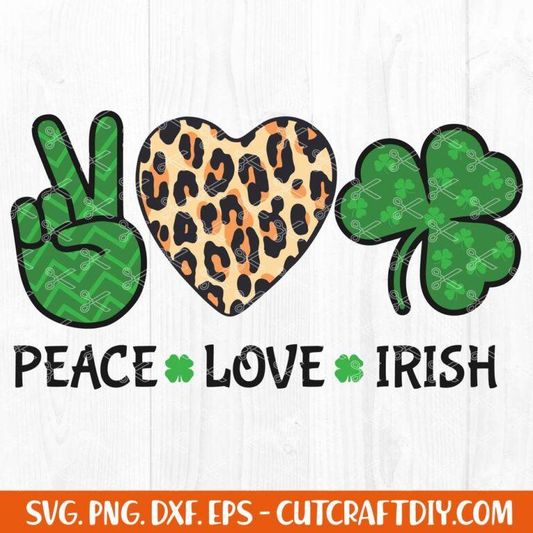 Peace Love Irish St. Patrick's Day SV
