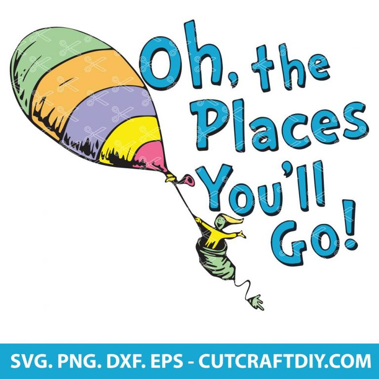 Oh The Places You'll Go SVG