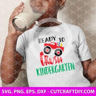 Ready to Crush Kindergarten SVG