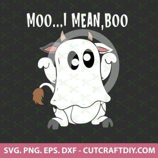 Moo I Mean Boo SVG Cut File