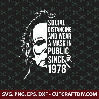 Social Distancing And Wear A Mask In Public Since 1978 SVG